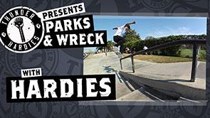 Parks & Wreck: Hardies
