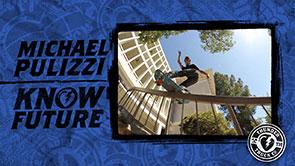 Michael Pulizzi Know Future