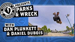 Parks & Wreck: Dan Plunkett & Daniel Dubois