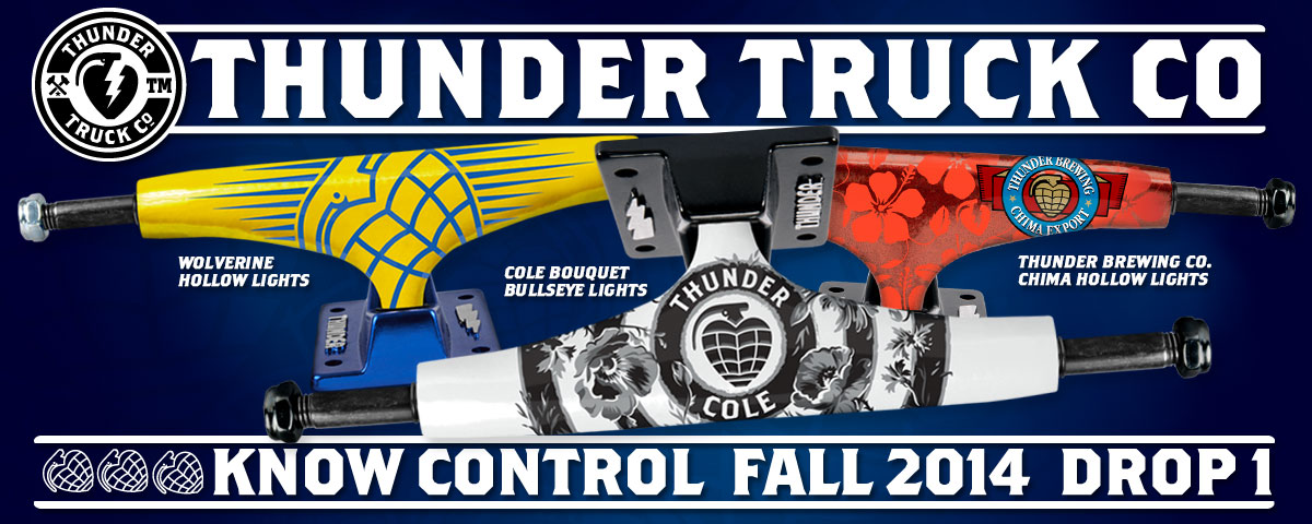 Thunder Trucks Fall 2014 Drop 1