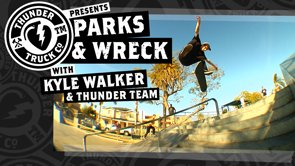 Thunder Parks and Wreck with Kyle Wallker