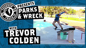 Thunder Parks & Wreck with Trevor Colden